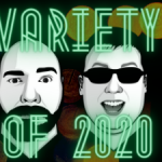 ALR Episode 247 – Last Variety Show of 2020